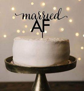 married AF wedding cake topper